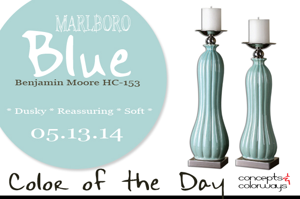 05.13.14 Color of the Day, marlboro blue, Benjamin Moore HC-153, light blue, kantha candleholders