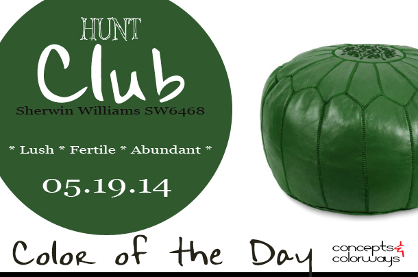 05.19.14 Color of the Day, Hunt Club, Sherwin Williams SW6468, dark blue-green, dark green, dark green moroccan pouf, 48.89.46