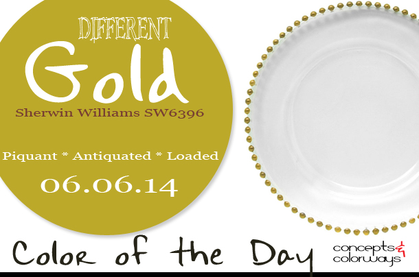 06.06.14 Color of the Day, Different Gold, Sherwin Williams SW6396, gold beaded charger plate