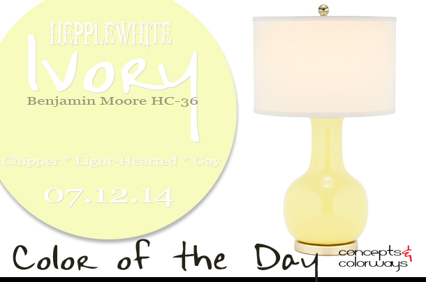 07.12.14 Color of the Day, Hepplewhite Ivory, Benjamin Moore HC-36, light yellow, Paris yellow table lamp