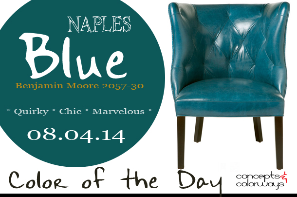 08.04.14 Color of the Day, Naples Blue, Benjamin Moore 2057-30, teal blue, blue-green, teal blue leather accent chair
