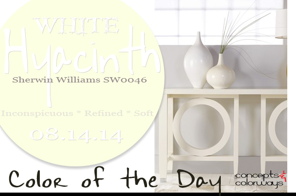 08.14.14 Color of the Day, White Hyacinth, Sherwin Williams SW0046, cream, Malibu Loft Malibu Console