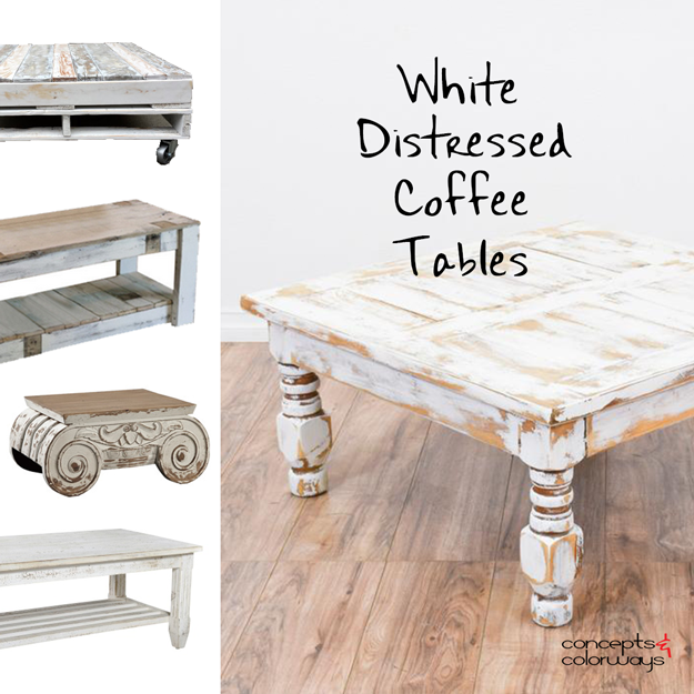white distressed coffee tables - concepts and colorways